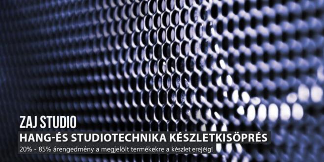 Hang- és Studiotechnika készletkisöprés!!!
